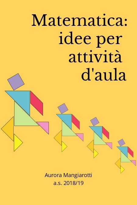 Matematica: Idee per attività d'aula