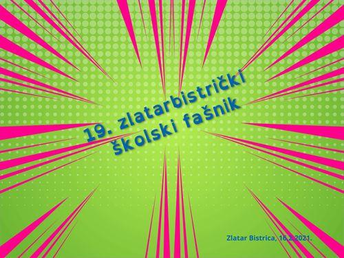 19. ZLATARBISTRIČKI ŠKOLSKI FAŠNIK
