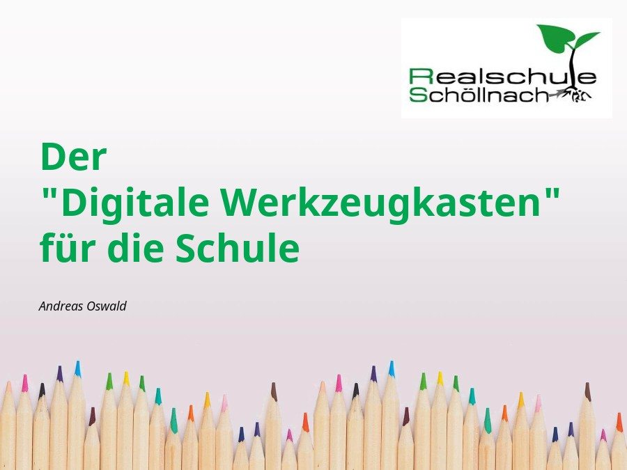 """Der """"Digitale Werkzeugkasten"""""""