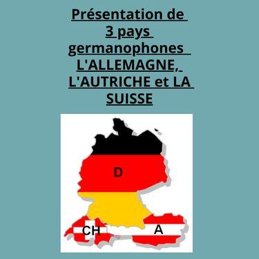 Présentation de 3 pays germanophones