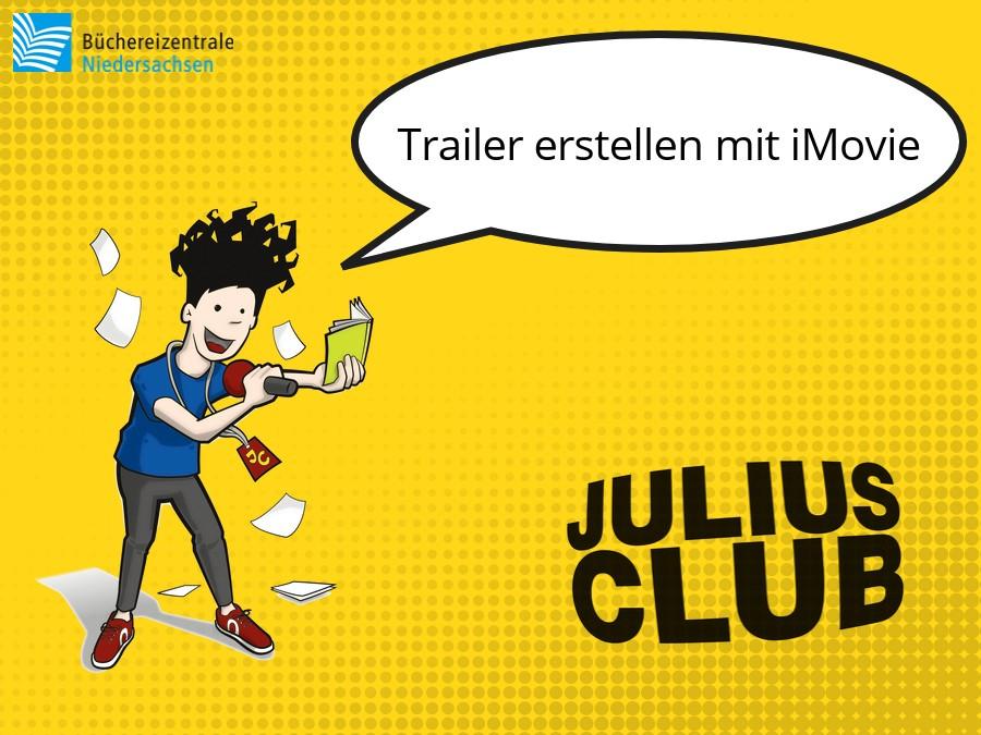 Julius Club 2020: Trailer erstellen mit iMovie