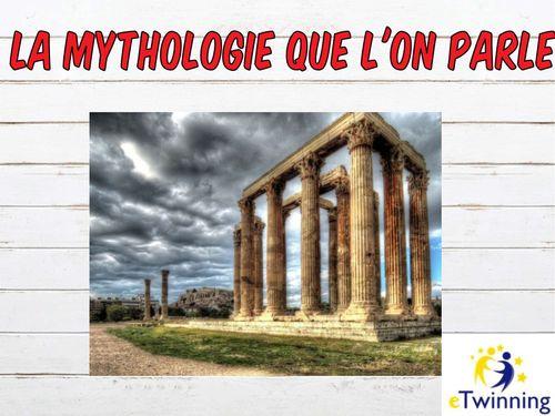 eTwinning <<La mythologie que l'on parle>>