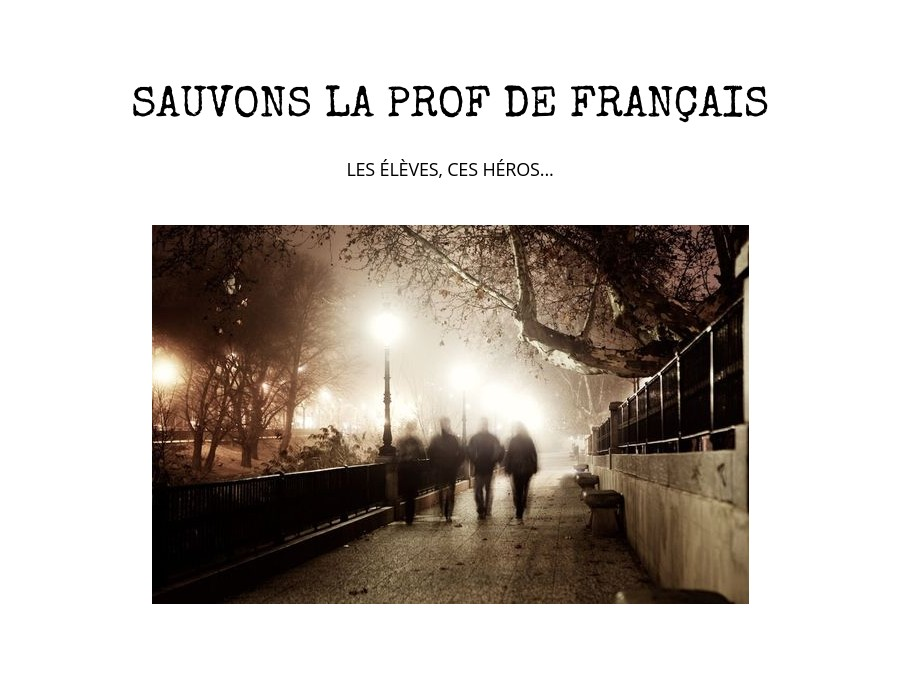 SAUVONS LA PROF 1