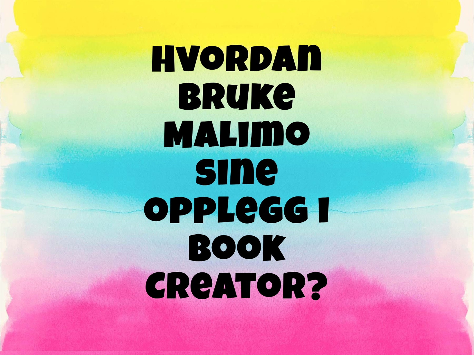Hvordan bruke Malimo sine opplegg i Book Creator?