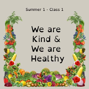 We are kind & healthy - class 1