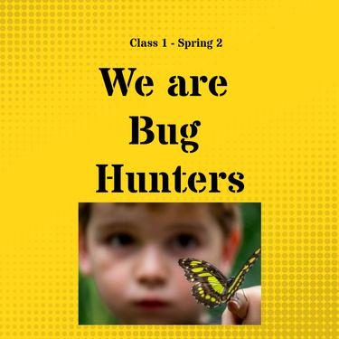 We are Bug Hunters