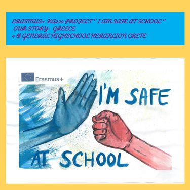 ERASMUS+ PROJECT ' IAM SAFE AT SCHOOL'