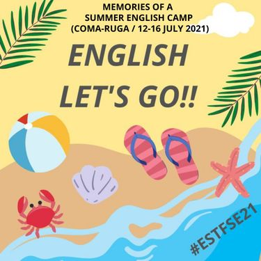 MEMORIES OF A SUMMER ENGLISH CAMP