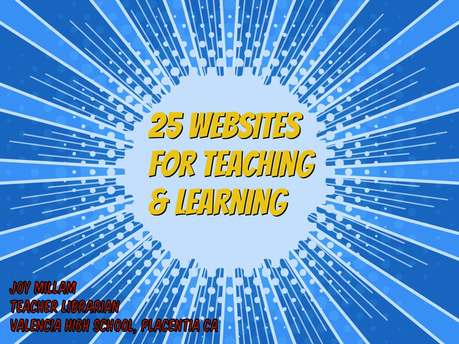 25 Websites for Teaching & Learning