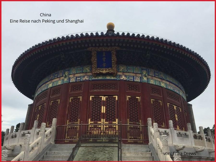 Ostasien - Eine Reise nach Peking und Shanghai