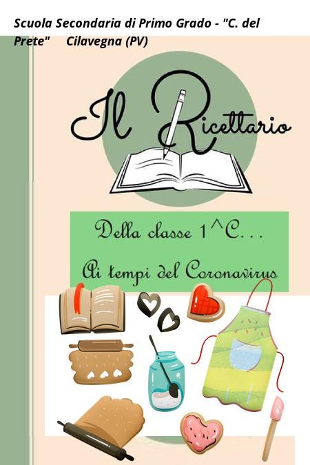 Il ricettario della classe 1^C ai tempi del Coronavirus
