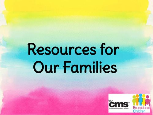 Resources for Our Familes (CMS EC)