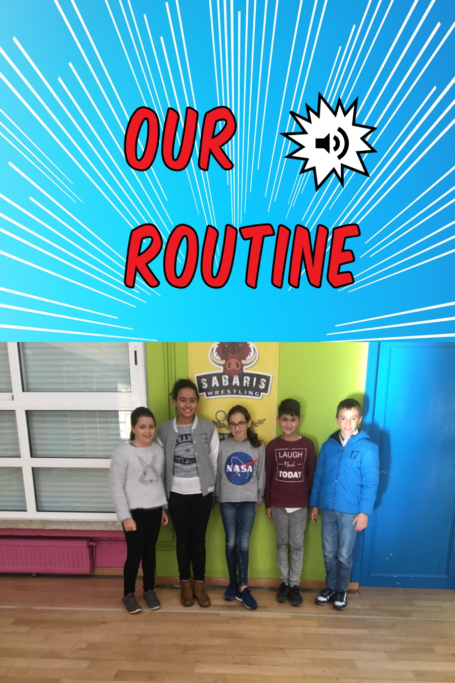 OUR Routine