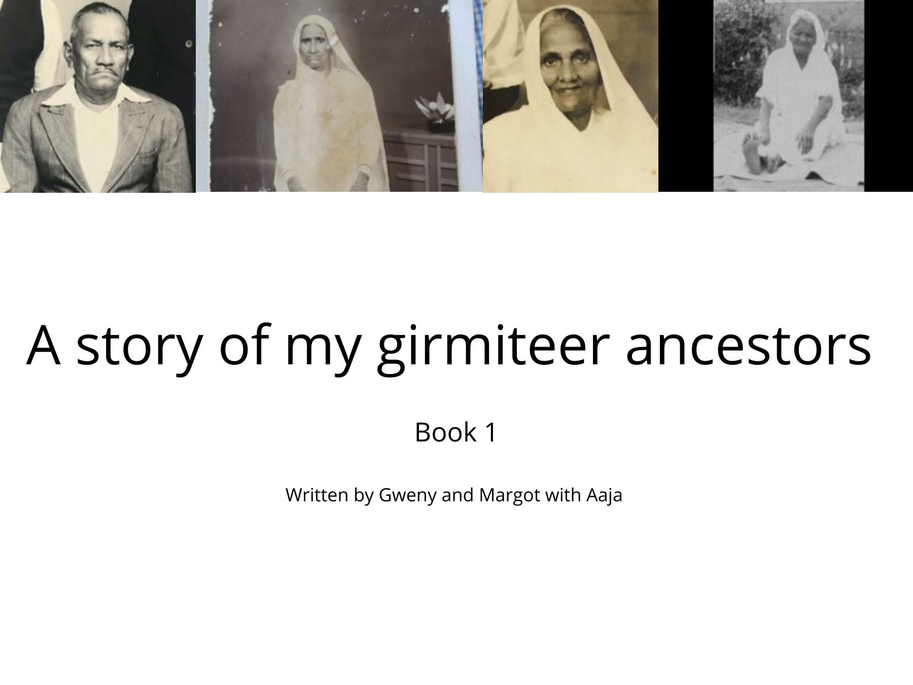 A story of my girmiteer ancestors