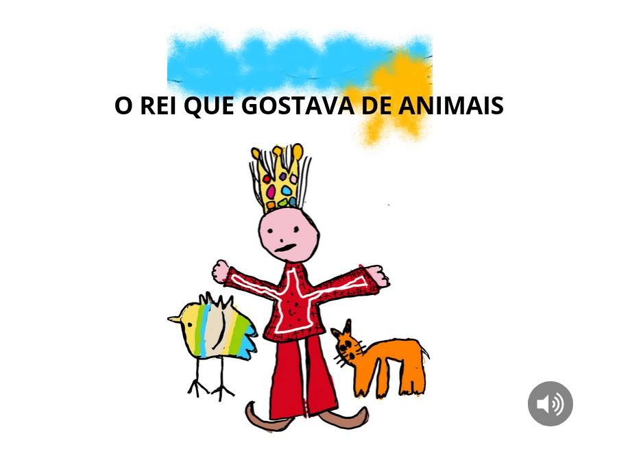 O Rei que gostava de Animais