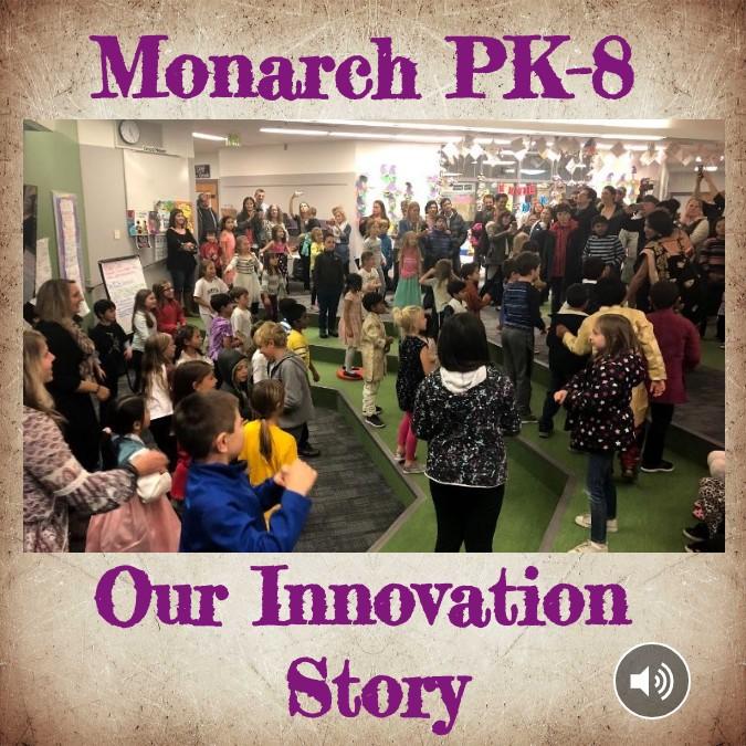 Monarch PK-8 Innovation Story