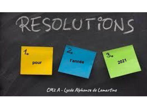 Nos ésolutions pour la nouvelles année- CM2 A