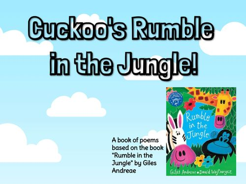 Cuckoo's Rumble in the Jungle!