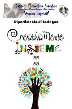 Creativamente Insieme, Dipartimento di Sostegno IIS Capriotti 2020-21