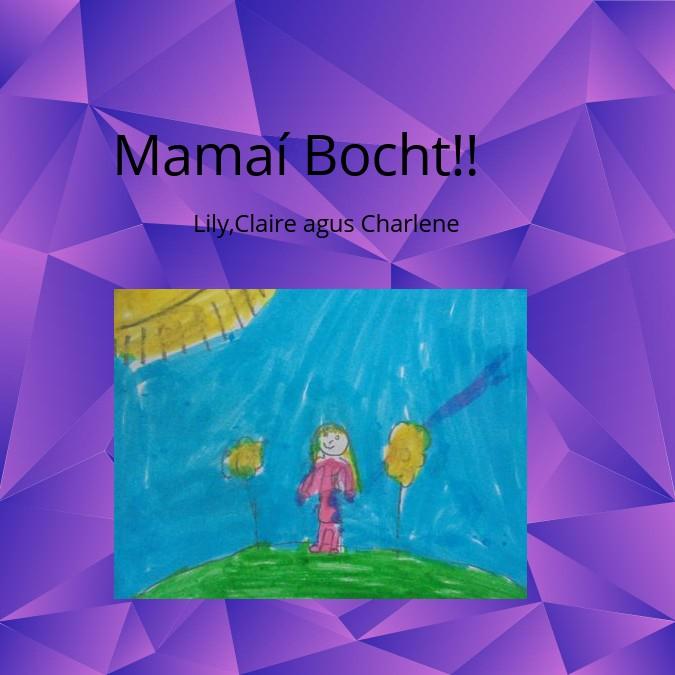 Mamaí Bocht!