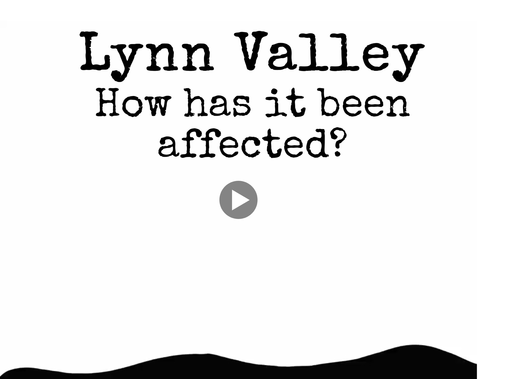 Lynn Valley: How Has It Been Affected?