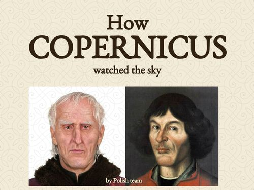 How Copernicus watched the sky