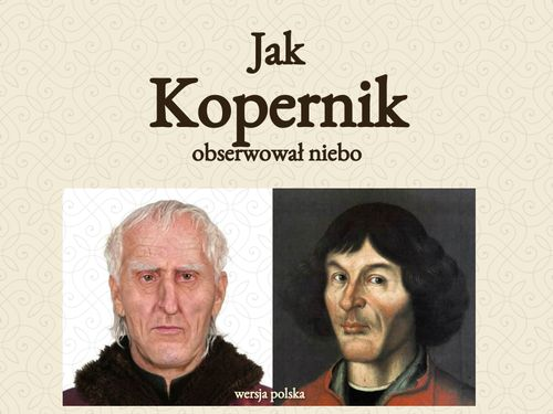 Jak Kopernik obserwował niebo