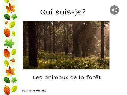 Qui suis-je? Les animaux de la forêt