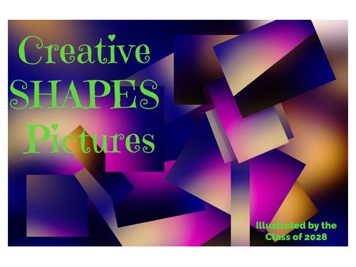 Creative SHAPES Pictures