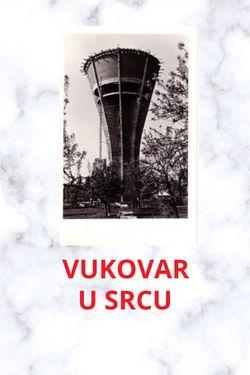 Vukovar u srcu