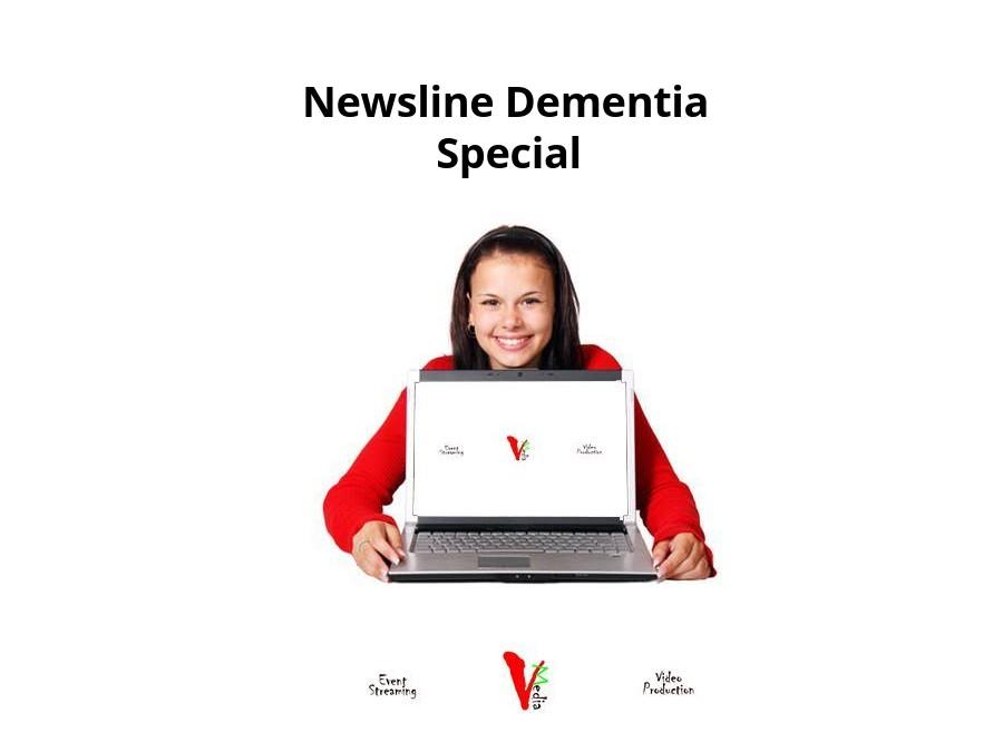 Newsline Dementia Special