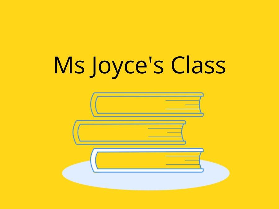 Ms Joyce's Class
