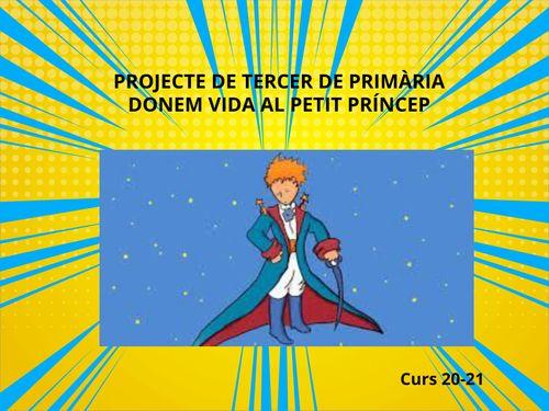 Projecte: Donem Vida al Petit Príncep