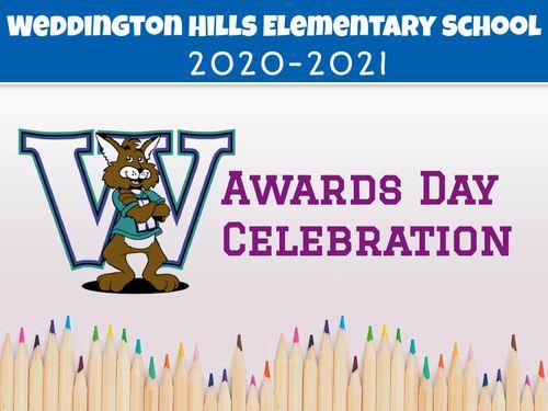2020-2021 Weddington Hills Awards Celebration