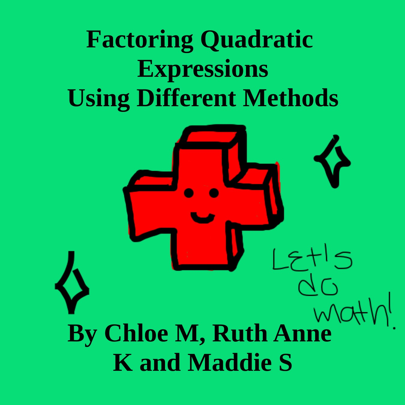 Factoring Quadratic Expressions Using Different Methods