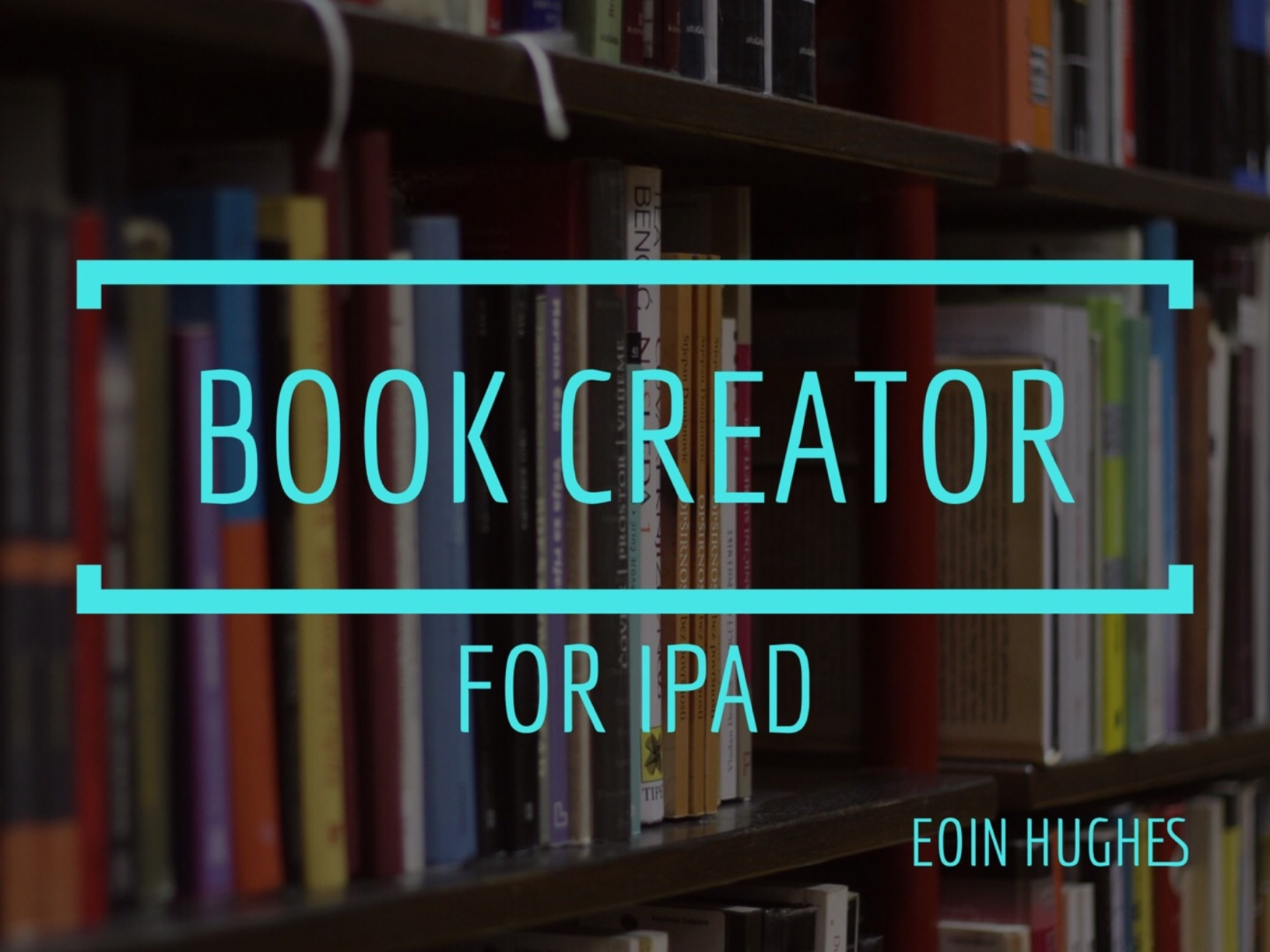Book Creator - iPad Inservice Workshop