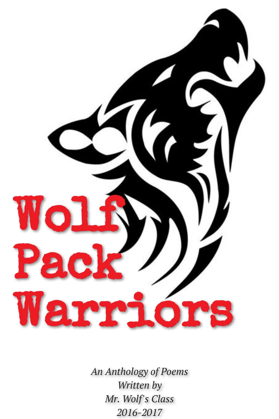 Wolf Pack Warriors - An Anthology of Poems
