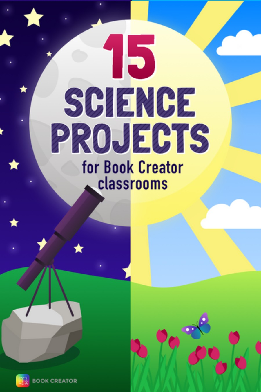 15 Science Projects for Book Creator Classrooms