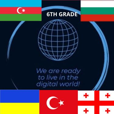 We are ready to live in the digital world! 6th Grade