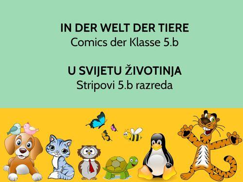 IN DER WELT DER TIERE Comics der Klasse 5.b