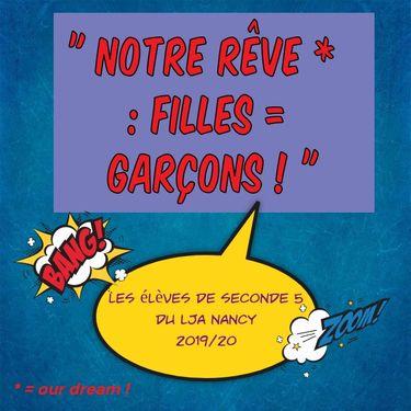 """"""" Notre rêve : Filles = Garçons ! """""""