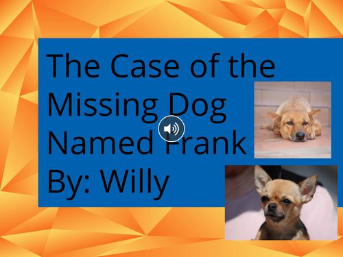 The Case of the Missing Dog Named Frank
