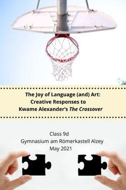 The Joy of Language (and) Art: Creative Responses to Kwame Alexander's The Crossover