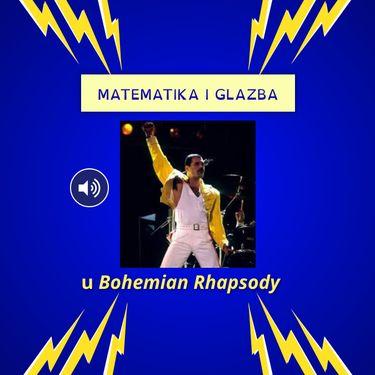 Matematika u Bohemian Rhapsody