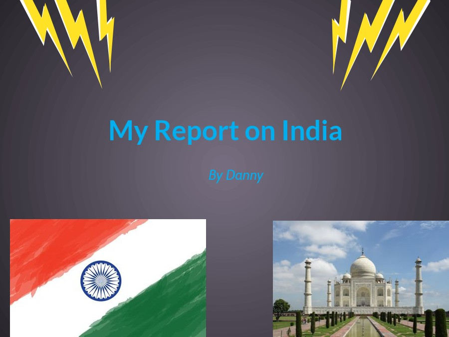 My Report on India