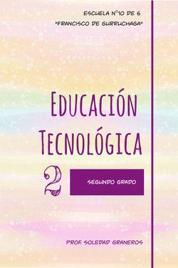 Educación Tecnológica 2do