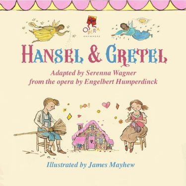 OPERA ANYWHERE: Engelbert Humperdinck's opera Hansel and Gretel