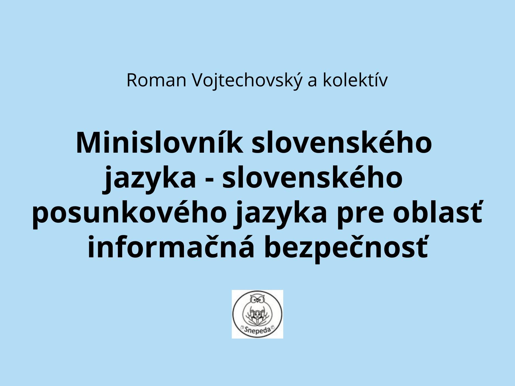 Minislovník slovenských posunkov informačnej bezpečnosti