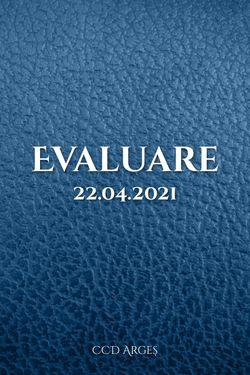 Evaluare finala - 22.04.2021