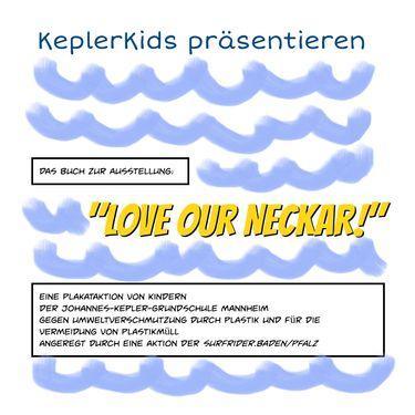 """KeplerKids """"Love our Neckar"""""""